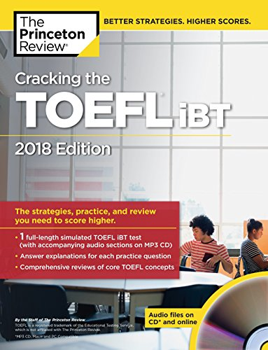Download Free Cracking the TOEFL iBT with Audio CD, 2018 Edition