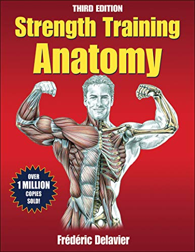 Download Ebook Strength Training Anatomy, 3rd Edition PDF: text